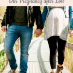 Pregnant couple walking - 15 Things I Need My Partner to Know During Our Pregnancy after Loss