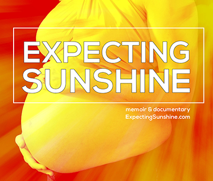 Expecting Sunshine Alexis Marie Chute memoir and film