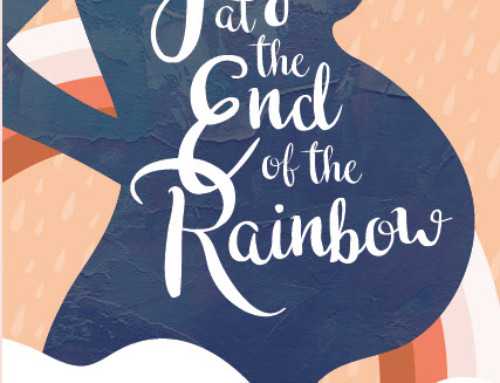 My book is here! Joy at the End of the Rainbow