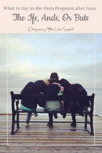friends on a pier - What to Say to the Mom Pregnant after Loss: The Ifs, Ands, Or Buts