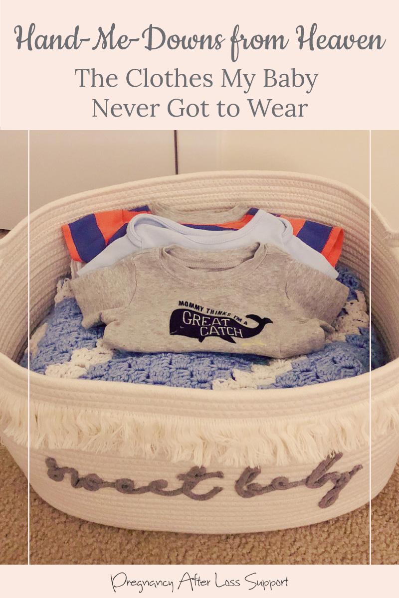 basket of baby clothes - Hand-Me-Downs from Heaven