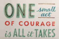 one small act of courage artwork - the courage to reach out