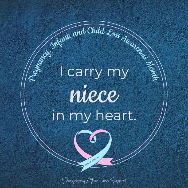 I carry my niece in my heart - PAIL Awareness Month
