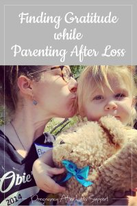 Finding Gratitude while Parenting after Loss
