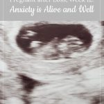 Gestational Carrier after Loss, Week 12: Anxiety