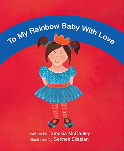 To My Rainbow Baby with Love book cover