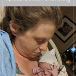 Rachel holding newborn - Roland Garrett's Birth Story