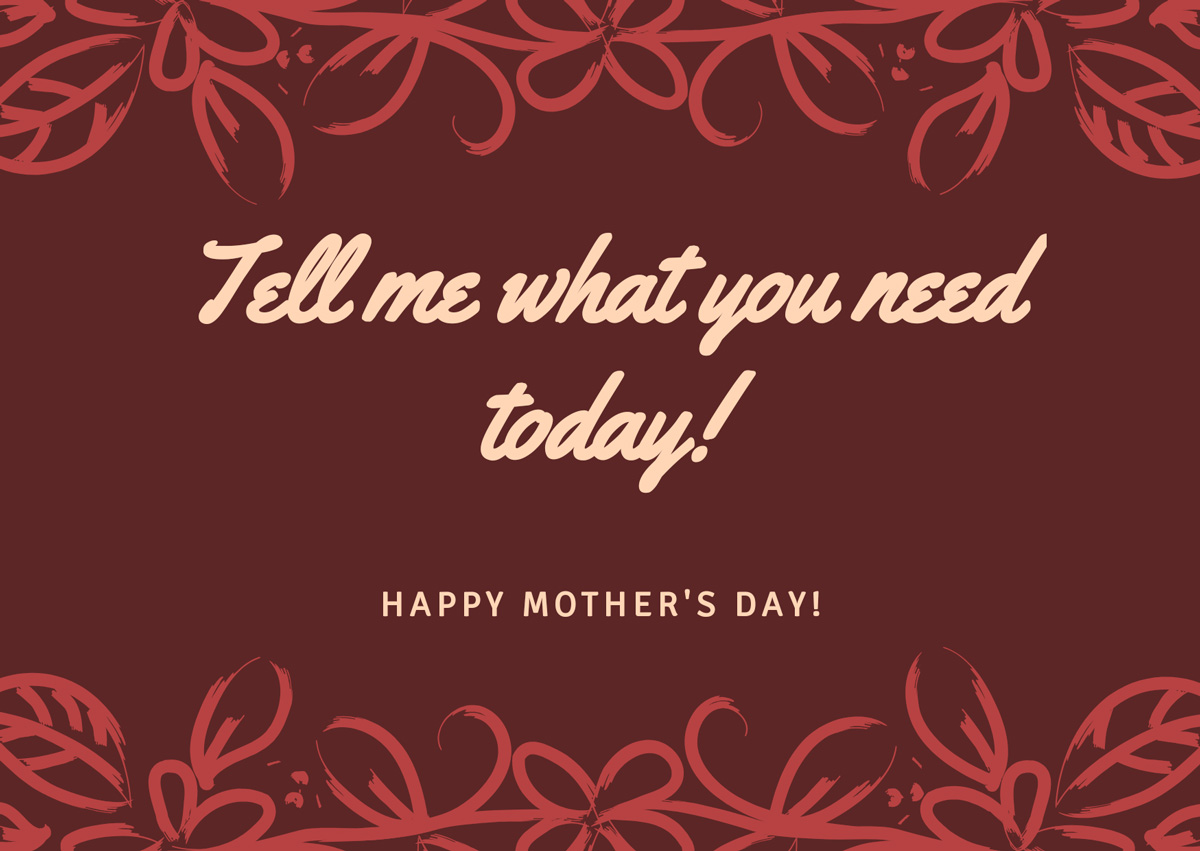 Mother's Day Cards to the Loss Mom from a Loss Mom - Tell me what you need today