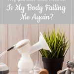 breast pump - gestational carrier after loss, week 37: is my body failing me again?