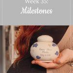 Franky's 35-week bump: milestones