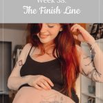Franky's 38-week bump - The Finish Line