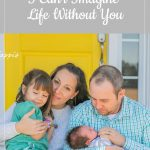 family - a letter to my rainbow baby: I can't imagine life without you