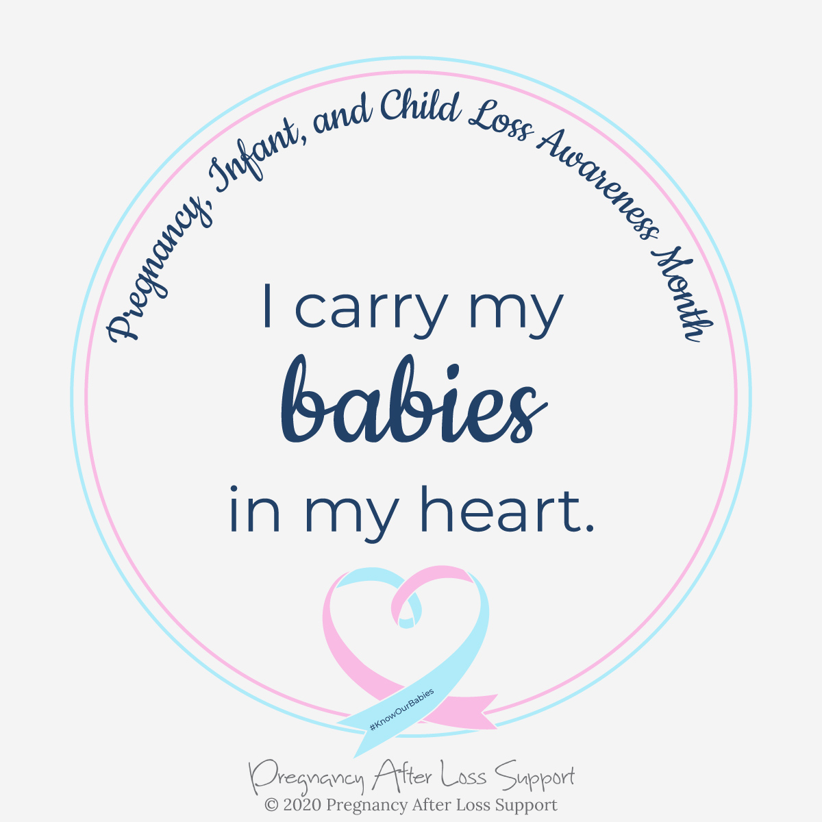 I carry my babies in my heart - Pregnancy, Infant, and Child Loss Awareness Month