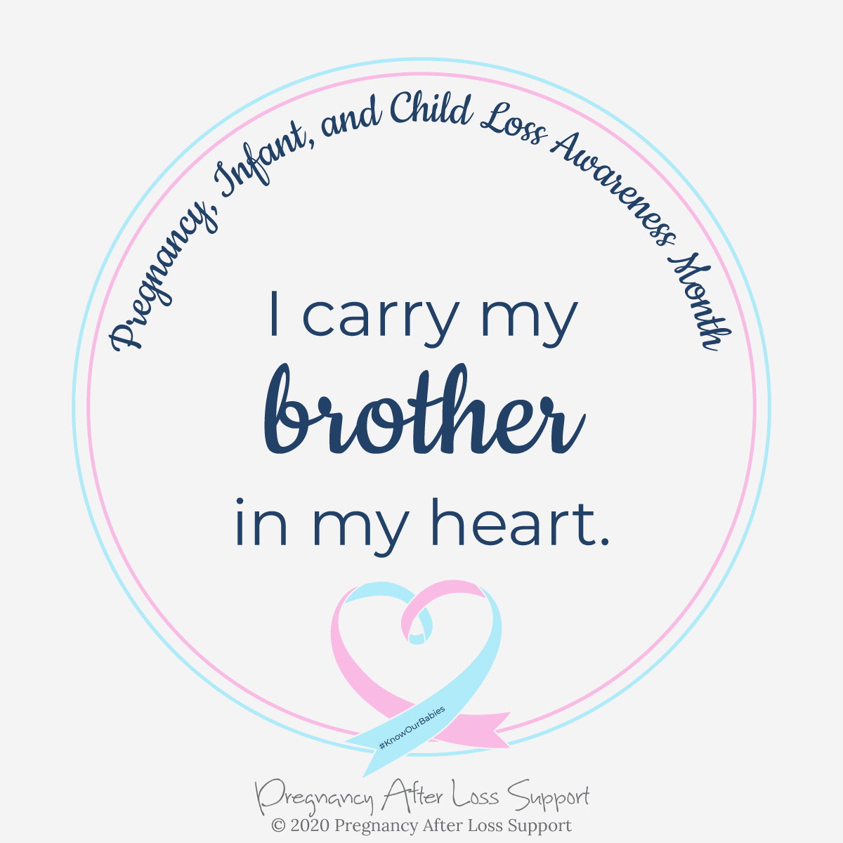 I carry my brother in my heart - Pregnancy, Infant, and Child Loss Awareness Month