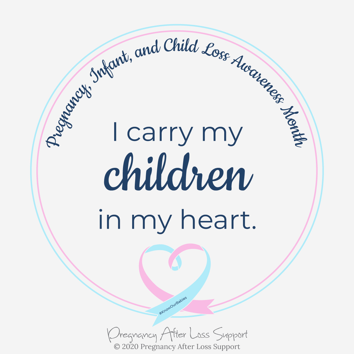 I carry my children in my heart - Pregnancy, Infant, and Child Loss Awareness Month