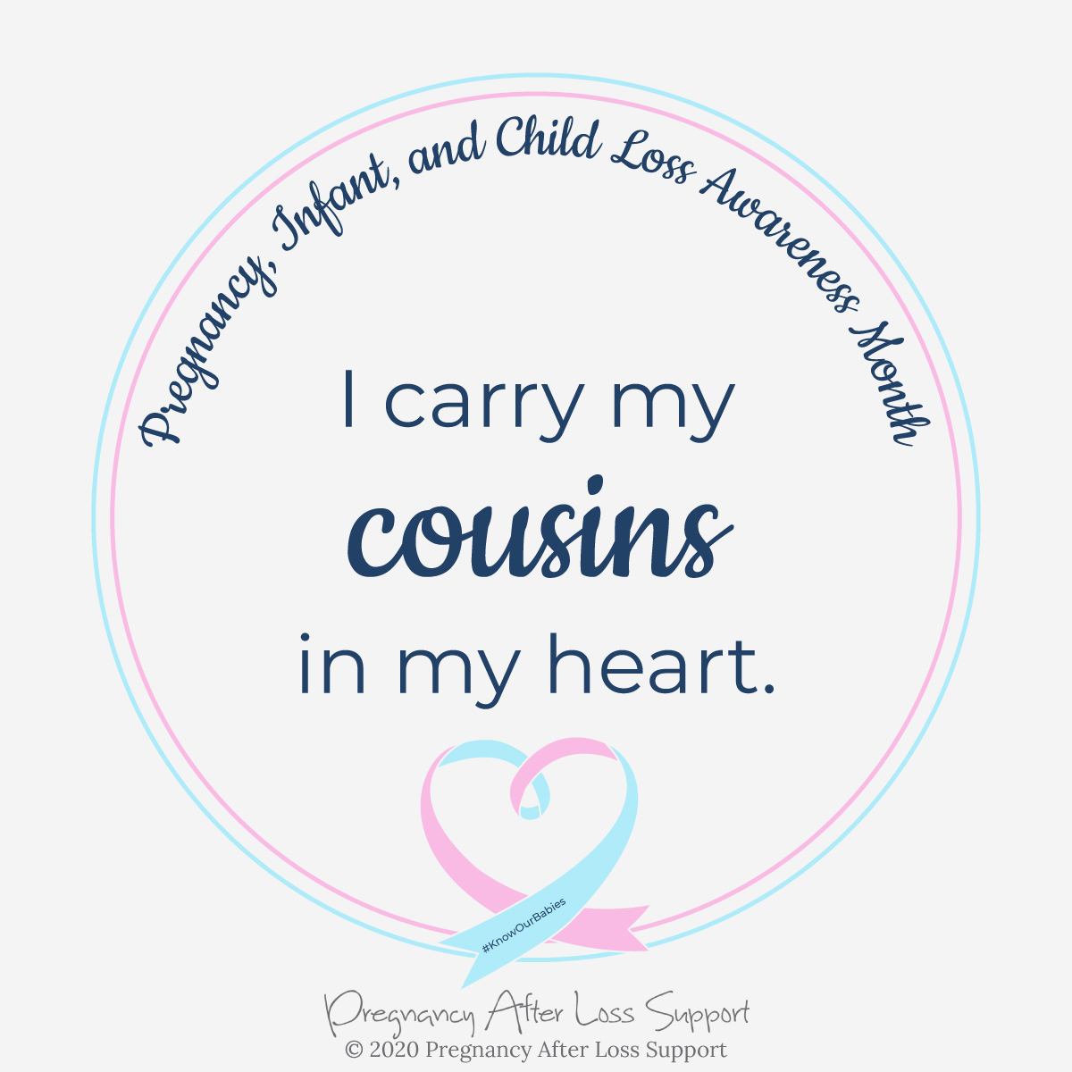 I carry my cousins in my heart - Pregnancy, Infant, and Child Loss Awareness Month