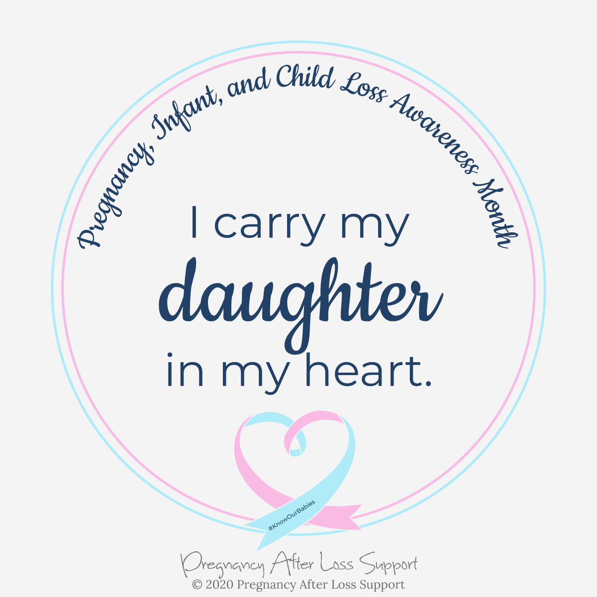 I carry my daughter in my heart - Pregnancy, Infant, and Child Loss Awareness Month