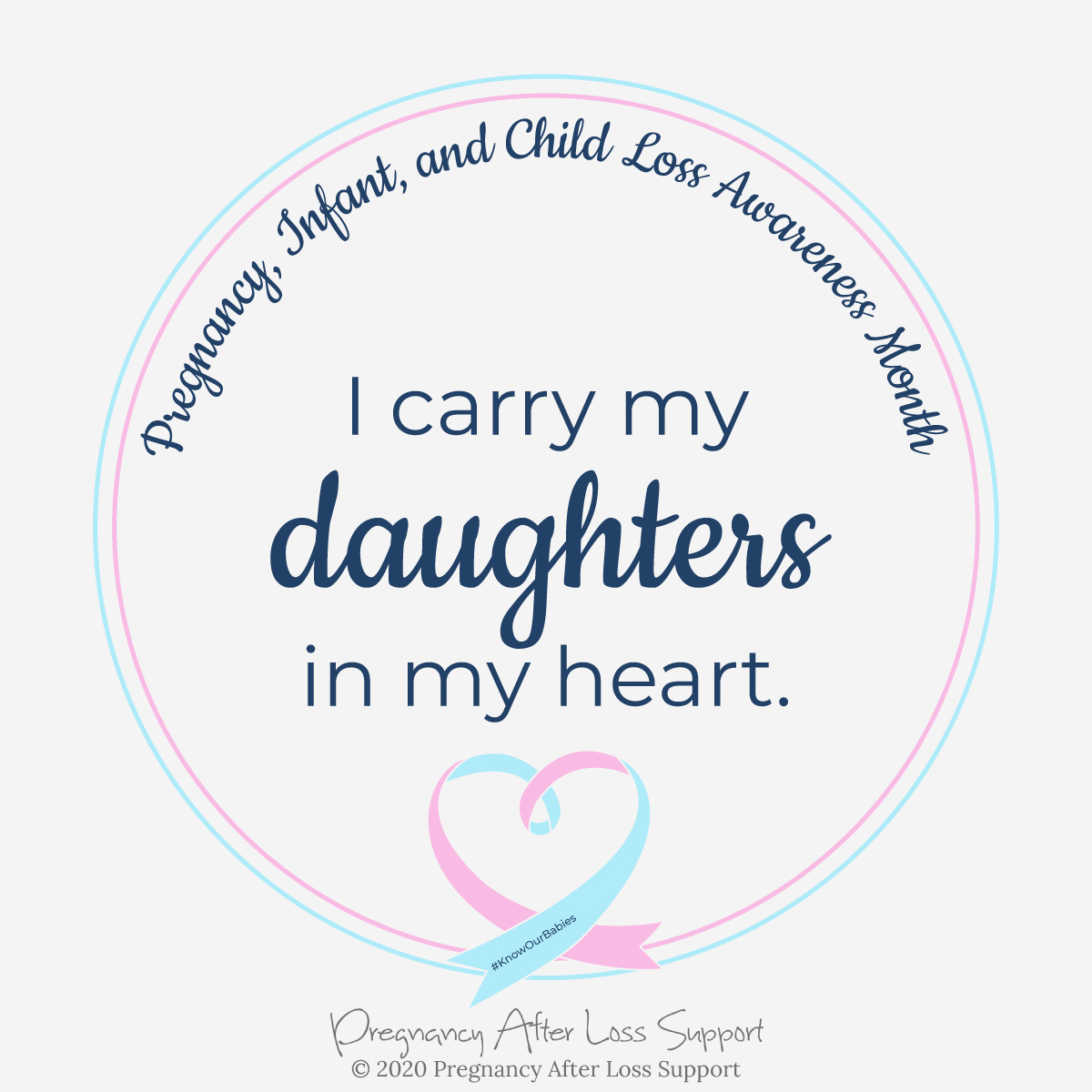 I carry my daughters in my heart - Pregnancy, Infant, and Child Loss Awareness Month