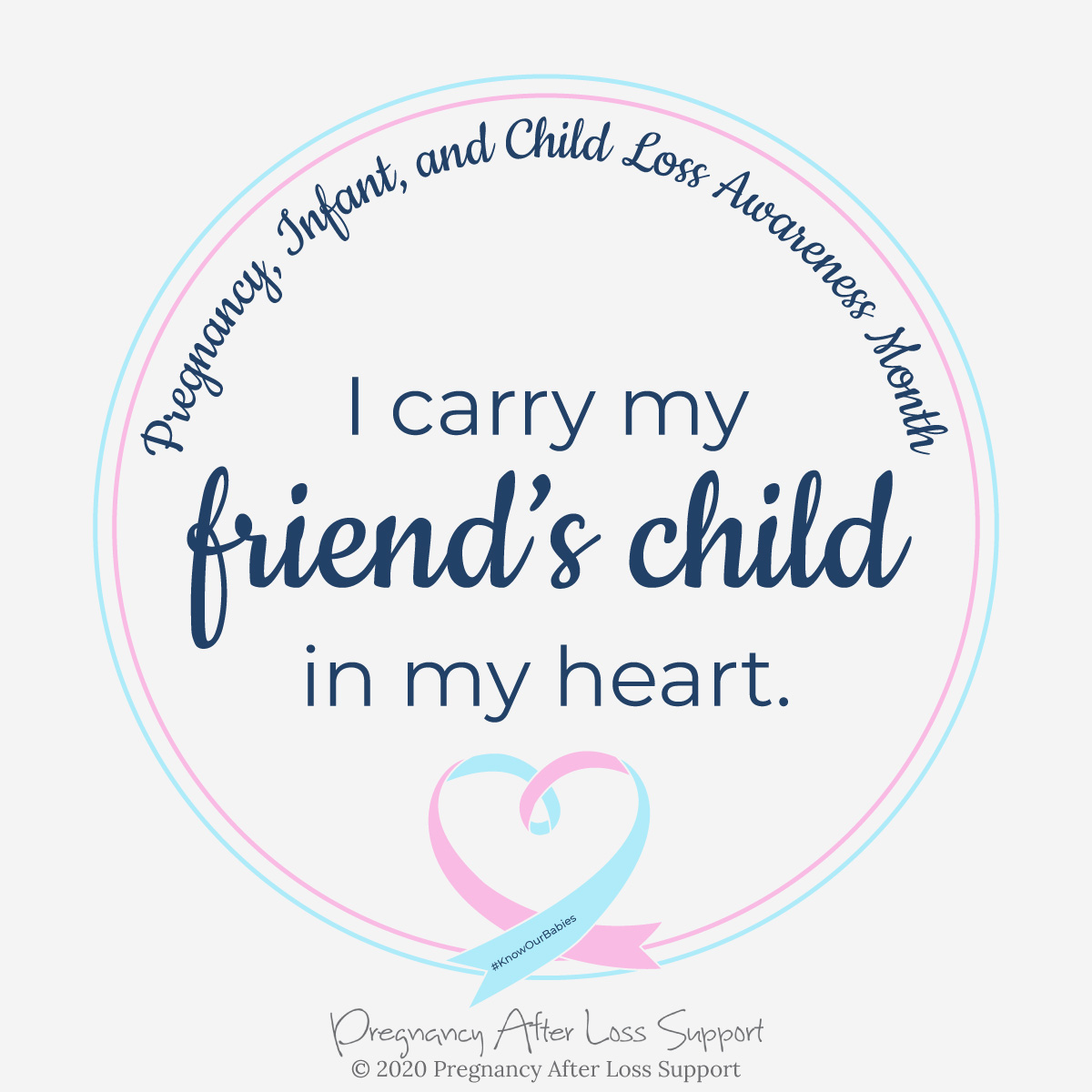 I carry my friend's child in my heart - Pregnancy, Infant, and Child Loss Awareness Month