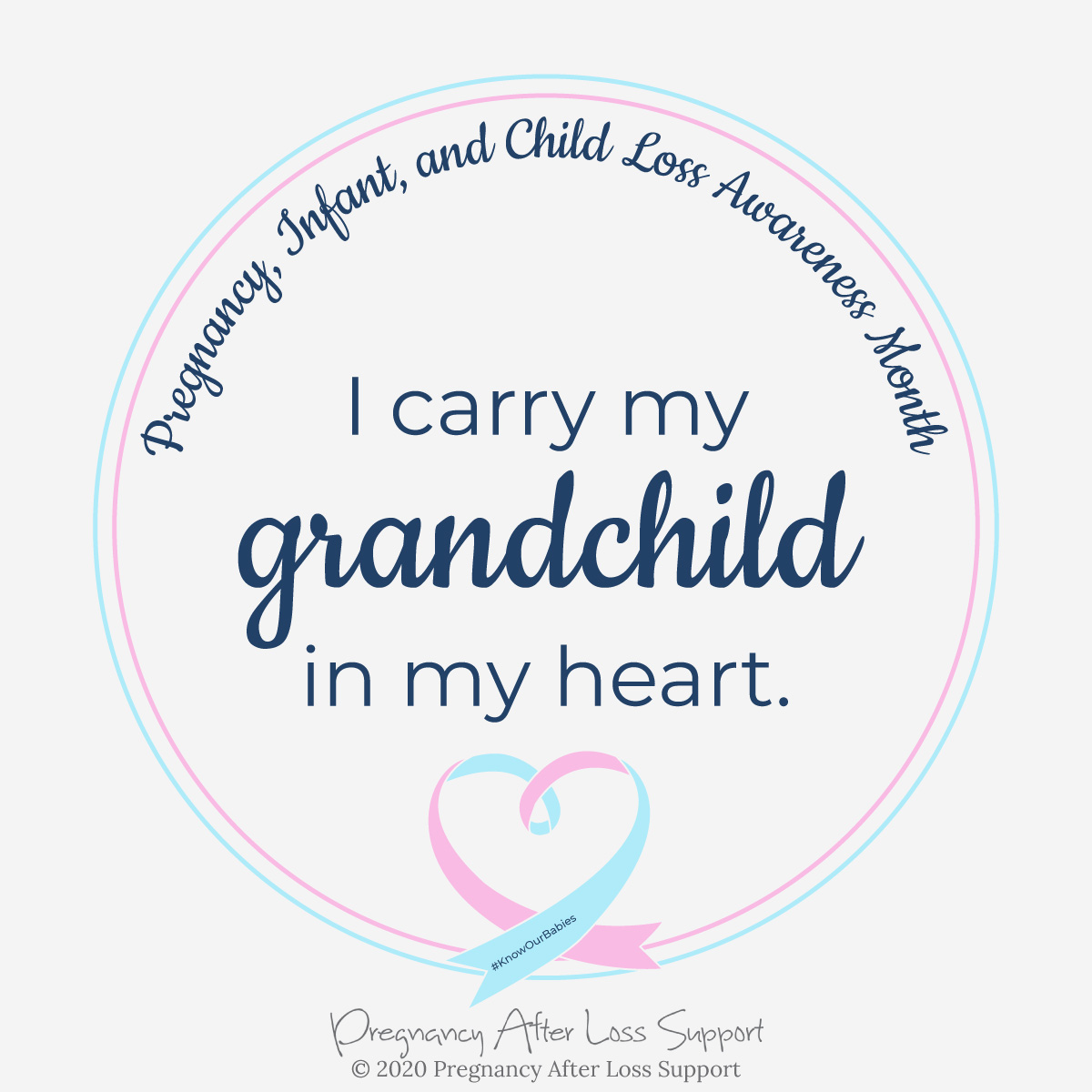 I carry my grandchild in my heart - Pregnancy, Infant, and Child Loss Awareness Month