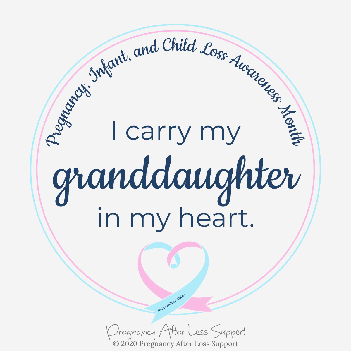 I carry my granddaughter in my heart - Pregnancy, Infant, and Child Loss Awareness Month