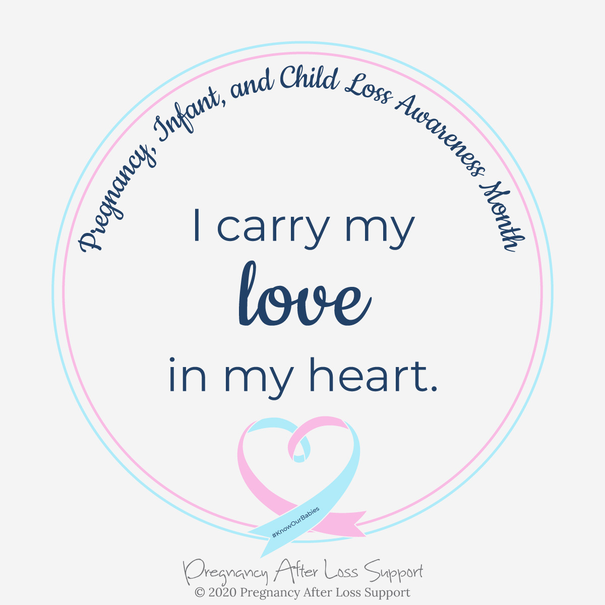 I carry my love in my heart - Pregnancy, Infant, and Child Loss Awareness Month