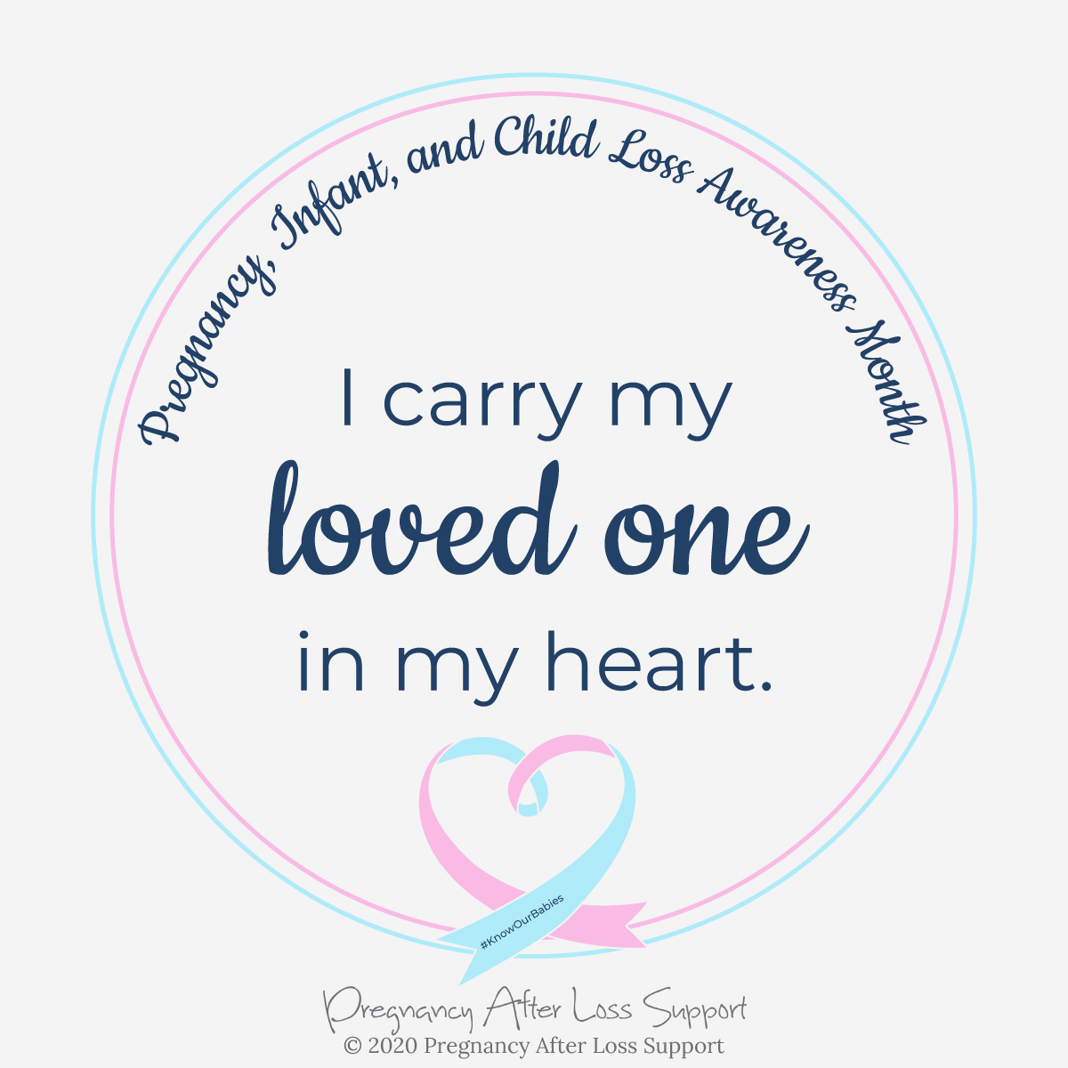 I carry my loved one in my heart - Pregnancy, Infant, and Child Loss Awareness Month