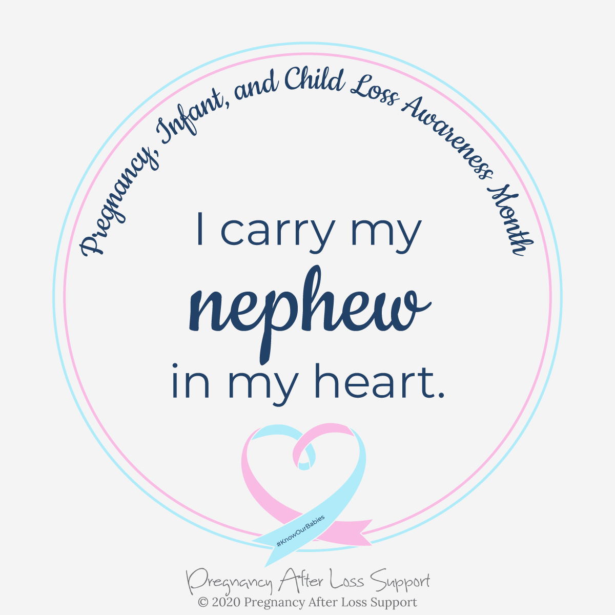 I carry my nephew in my heart - Pregnancy, Infant, and Child Loss Awareness Month