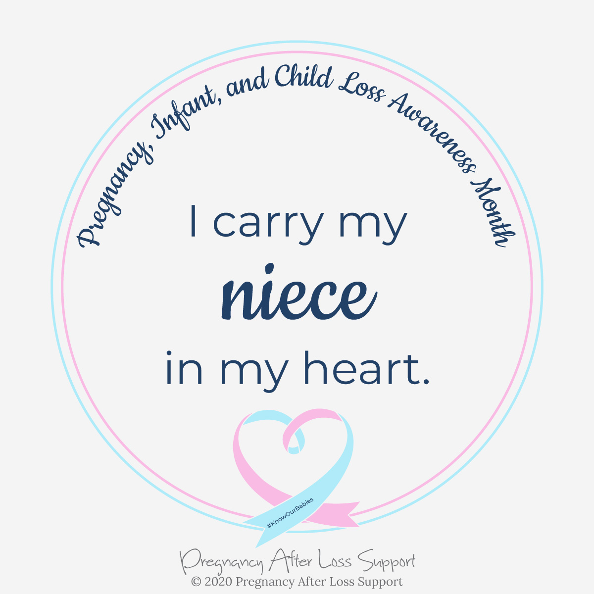 I carry my niece in my heart - Pregnancy, Infant, and Child Loss Awareness Month