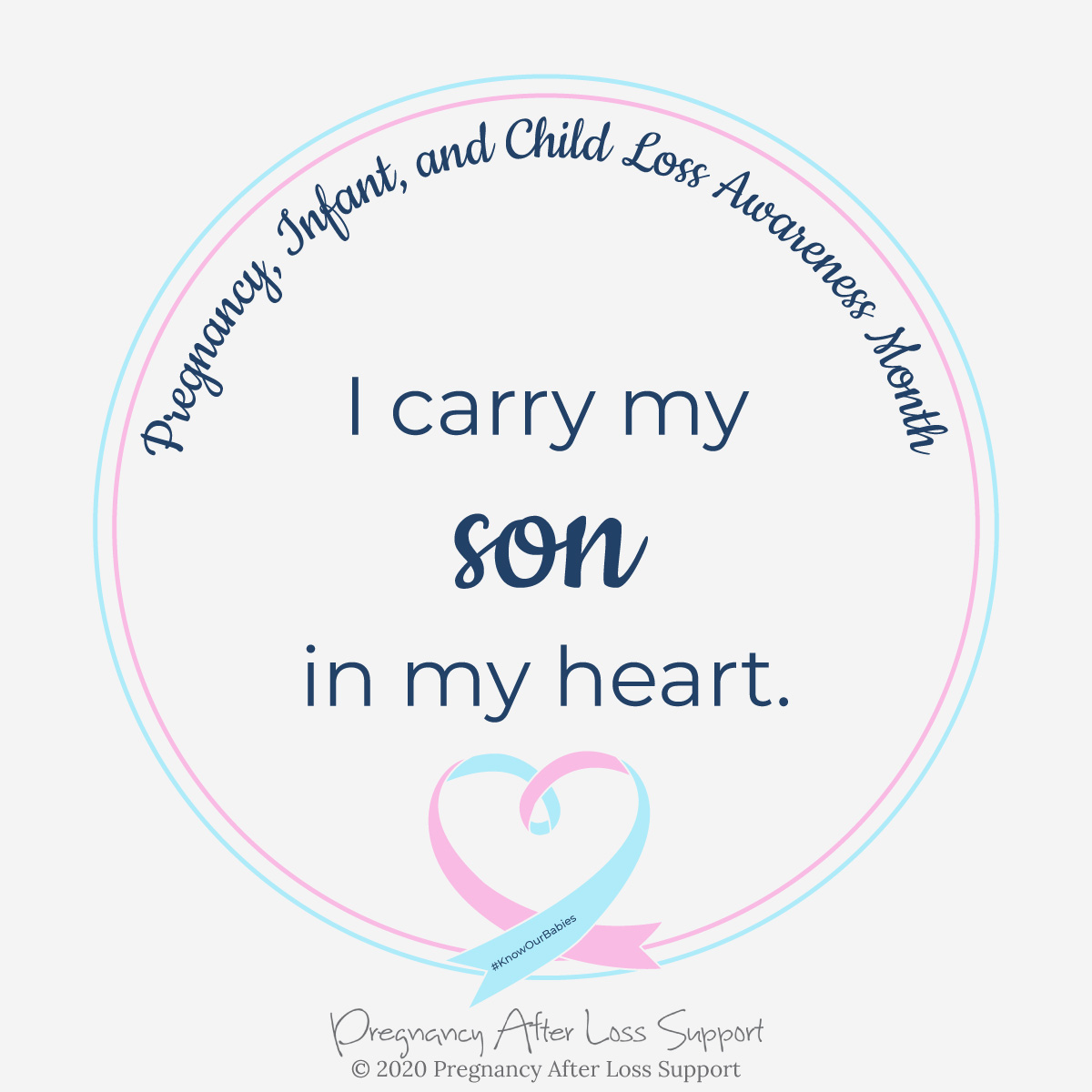 I carry my son in my heart - Pregnancy, Infant, and Child Loss Awareness Month