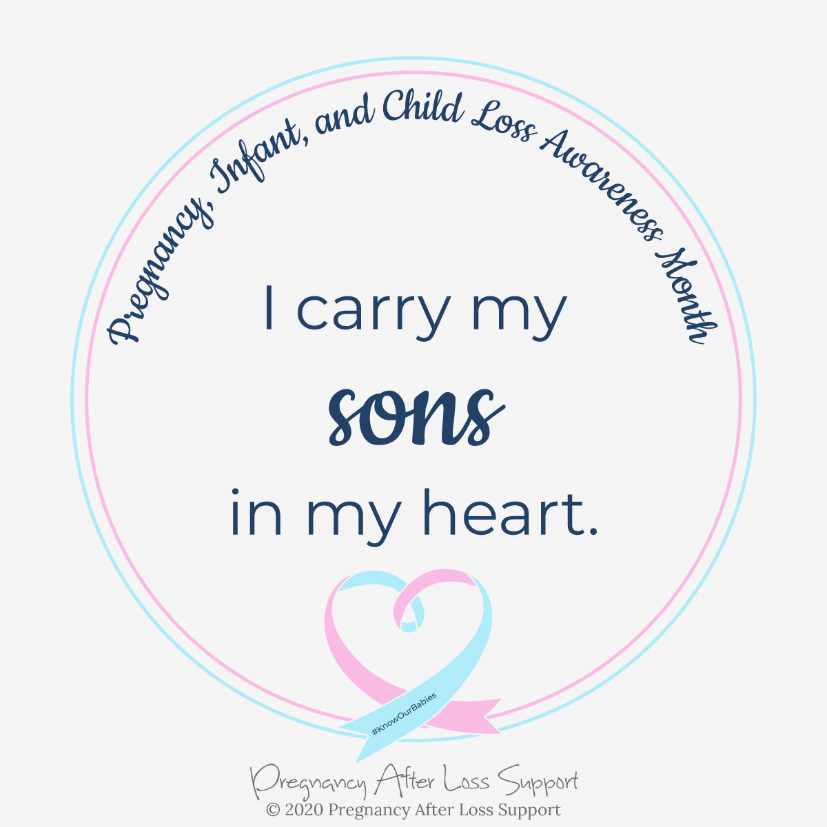 I carry my sons in my heart - Pregnancy, Infant, and Child Loss Awareness Month