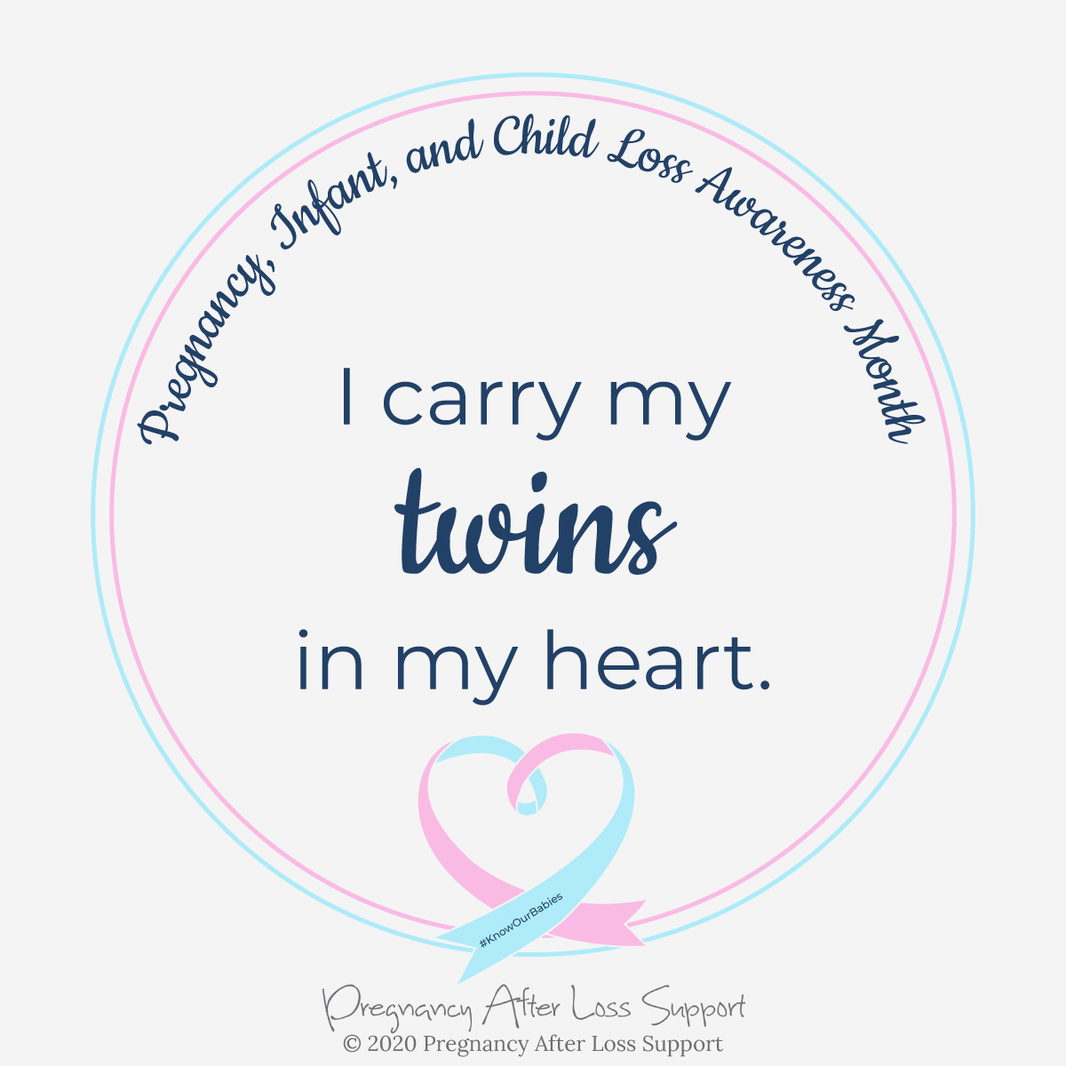 I carry my twins in my heart - Pregnancy, Infant, and Child Loss Awareness Month