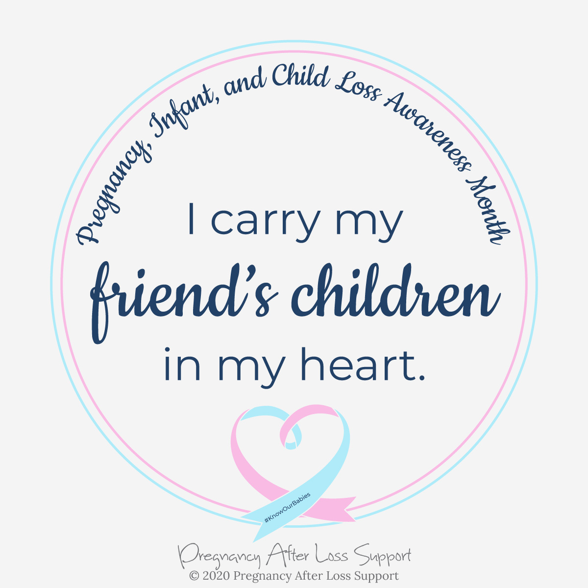 I carry my friend's children in my heart - Pregnancy, Infant, and Child Loss Awareness Month