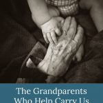 The Grandparents Who Help Carry Us Through Pregnancy After Loss Are a Gift