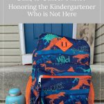 urn next to a backpack on porch - An Unconventional First-Day Back-to-School Photo: Honoring the Kindergartener Who is Not Here