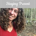 Libby's 10-week bump: Staying Present