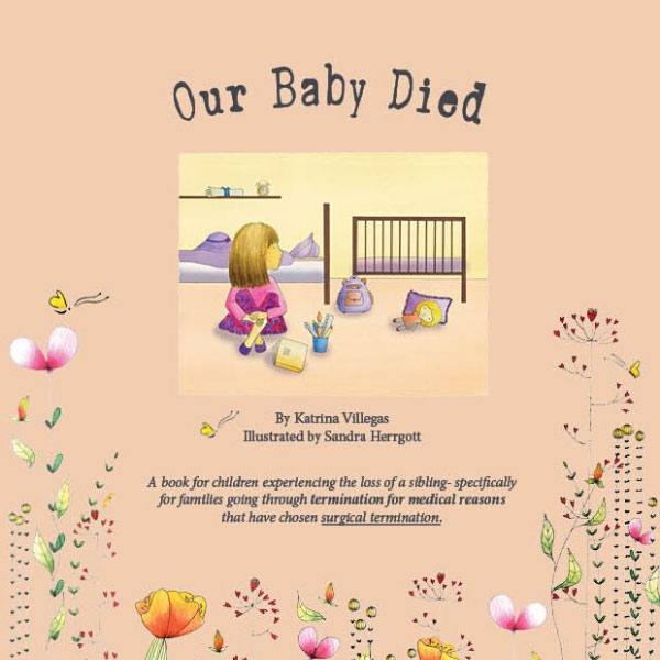 Our Baby Died - Termination For Medical Reasons Children's Books (TFMR)