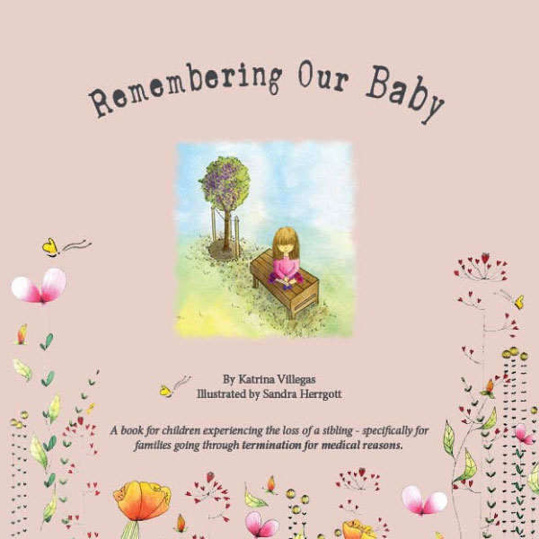 Remembering Our Baby - Termination For Medical Reasons Children's Books (TFMR)
