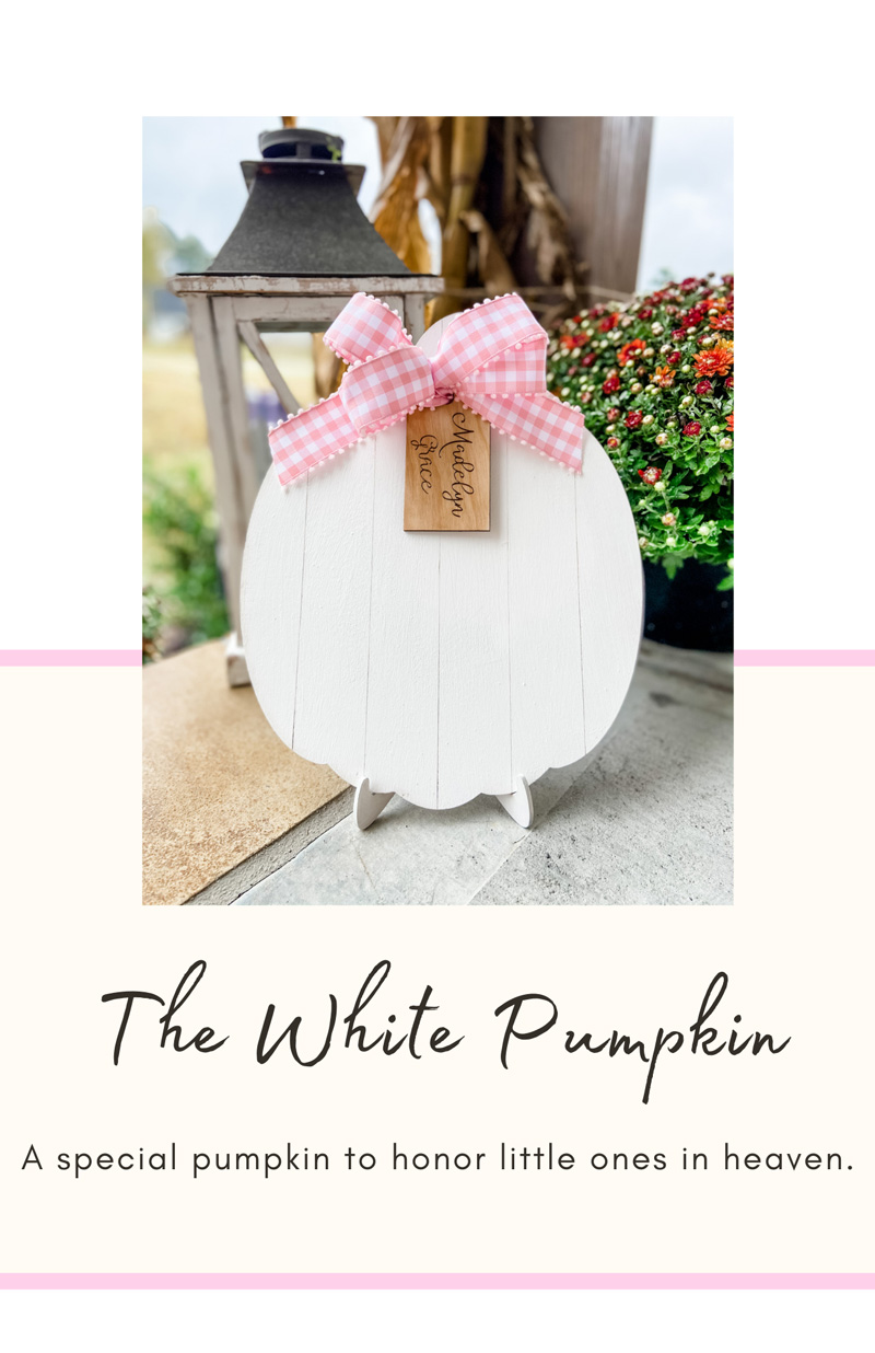 The White Pumpkin for Baby Who Died