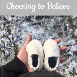 Libby's 18-week bump: Choosing to Believe