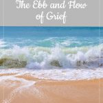 Beach waves - Libby's 20-week bump day blog: The Ebb and Flow of Grief