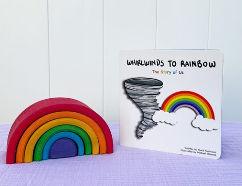 Whirlwinds to Rainbow: A Children's Book Celebrating Courageous Mamas