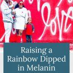 Anderson family - Raising Rainbows Dipped in Melanin