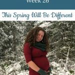 Libby's 26-week bump: This Spring Will Be Different