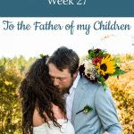 wedding couple - Libby's 27-week bump day blog - to the father of my children