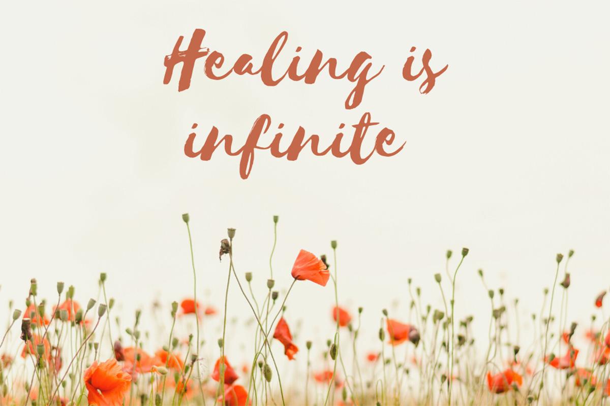 Healing is Infinite