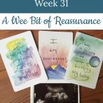 ultrasound image and affirmations - Libby's 31-week bump day blog: Reassurance