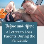 couple on beach - Before and After: A Letter to Loss Parents During the Pandemic