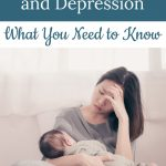 depressed woman holding infant - Postpartum Depression and Anxiety: What You Need to Know