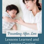 Mom and baby - Lessons Learned and Lessons Causing Struggles